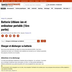 Charger et décharger sa batterie - Batterie Lithium-ion et ordinateur portable (1ère partie)
