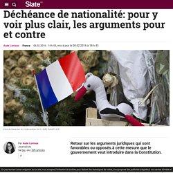 Déchéance de nationalité: pour y voir plus clair, les arguments pour et contre