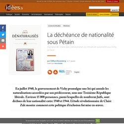 La déchéance de nationalité sous Pétain