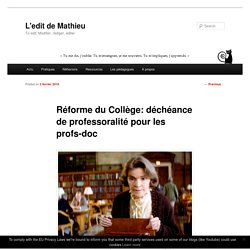 Réforme du Collège: déchéance de professoralité pour les profs-doc