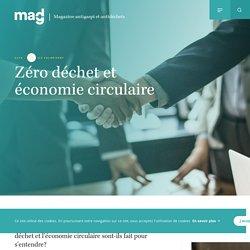 Zéro déchet et économie circulaire - Magdé