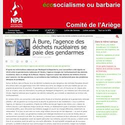 À Bure, l'agence des déchets nucléaires se paie des gendarmes