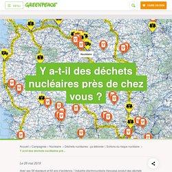 Y a-t-il des déchets nucléaires près de chez vous ?