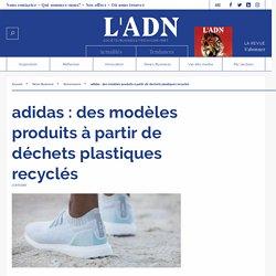 adidas déchets plastiques recyclés