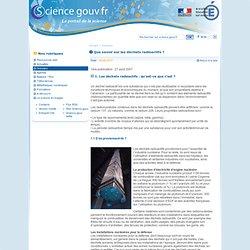 SCIENCE.GOUV.FR 27/08/07 Que savoir sur les déchets radioactifs ?