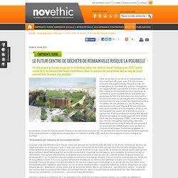 Le futur centre de déchets de Romainville risque la poubelle - Déchets - Environnement