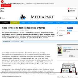 MEDIAPART 21/10/16 5200 tonnes de déchets toxiques enterrés (Gouhenans)