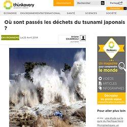 Où sont passés les déchets du tsunami japonais ?