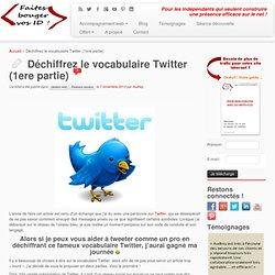Déchiffrez le vocabulaire Twitter - Faites bouger vos ID!