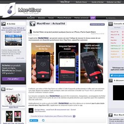 Decibel Meter est gratuit pendant quelques heures sur iPhone, iPad et Apple Watch - Mac4Ever.com
