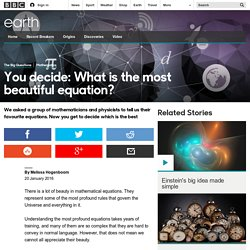 Earth - You decide: What is the most beautiful equation?