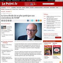 La Licra décide de ne plus participer aux conventions de l'UMP
