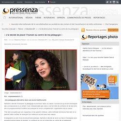 « J'ai décidé de placer l'humain au centre de ma pédagogie » - PressenzaPressenza