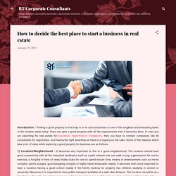 How to decide the best place to start a business in real estate
