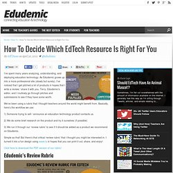 How To Decide Which EdTech Resource Is Right For You
