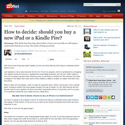 How to decide: should you buy a new iPad or a Kindle Fire?