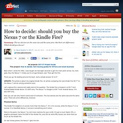 How to decide: should you buy the Nexus 7 or the Kindle Fire?