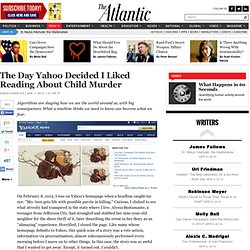 The Day Yahoo Decided I Liked Reading About Child Murder - Sarah Kendzior - Technology