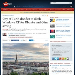 City of Turin decides to ditch Windows XP for Ubuntu and €6m saving