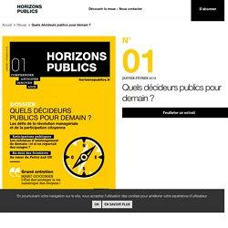 Quels décideurs publics pour demain? - Horizons publics janvier-février 2018