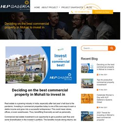 Deciding on the best commercial property in Mohali to invest in