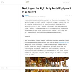 Deciding on the Right Party Rental Equipment in Bangalore