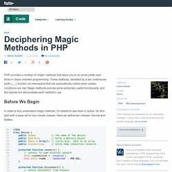 Deciphering Magic Methods in PHP