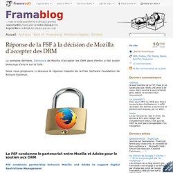 Réponse de la FSF à la décision de Mozilla d'accepter des DRM