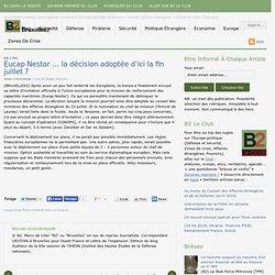 Eucap Nestor … la décision adoptée d'ici la fin juillet ?
