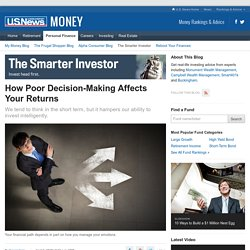 How Poor Decision-Making Affects Your Returns