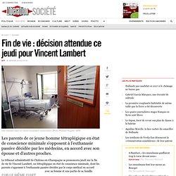 Fin de vie: décision attendue ce jeudi pour Vincent Lambert