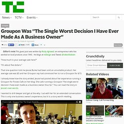 "Groupon Was ""The Single Worst Decision I Have Ever Made As A Business Owner"""