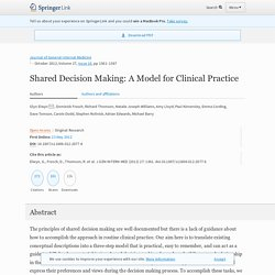 Shared Decision Making: A Model for Clinical Practice
