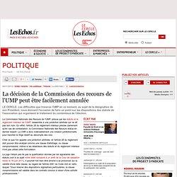 La décision de la Commission des recours de l'UMP peut être facilement annulée