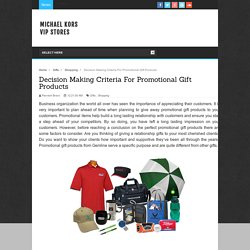 Decision Making Criteria For Promotional Gift Products