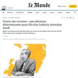 1er mars 2021 Procès desécoutes: une décision déterminante pour Nicolas Sarkozy attendue lundi