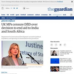 UK MPs censure DfID over decision to end aid to India and South Africa