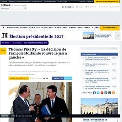 Thomas Piketty: «La décision de François Hollande rouvre le jeu à gauche»
