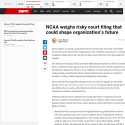 NCAA faces dicey court decision that could shape its future, Lester Munson