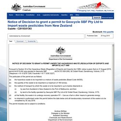 Notice of Decision to grant a permit to Geocycle SBF Pty Ltd to import waste pesticides from New Zealand