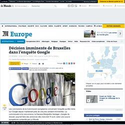 Décision imminente de Bruxelles dans l'enquête Google