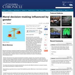 Moral decision-making influenced by gender - The Columbia Chronicle: Health & Tech
