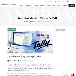 Decision making through Tally