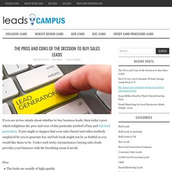 The Pros and Cons of the Decision to Buy Sales Leads - Sales and Marketing blog - Leadscampus