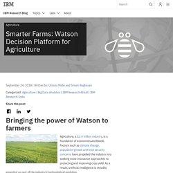 Smarter Farms: Watson Decision Platform for Agriculture