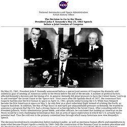 The Decision to Go to the Moon: President John F. Kennedy's May 25, 1961 Speech before Congress