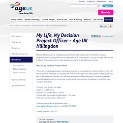 My Life, My Decision Project Officer - Age UK Hillingdon