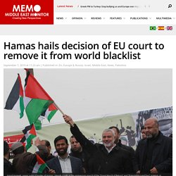 Hamas hails decision of EU court to remove it from world blacklist