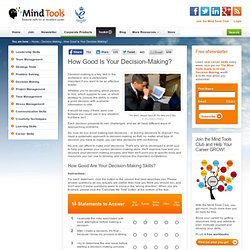 How Good Is Your Decision Making? - Decision-Making Skills Training from MindTools
