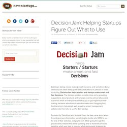 DecisionJam: Helping Startups Figure Out What to Use